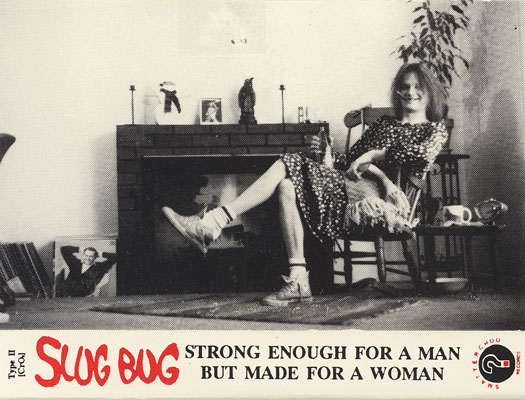 SlugBug -Strong Enough For A Man...