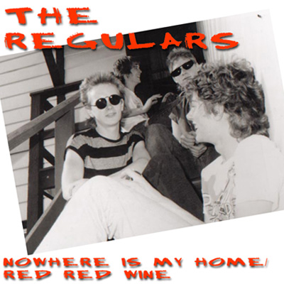 The Regulars -Nowhere Is My Home