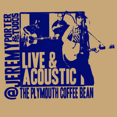 Jeremy Porter and The Tucos -Live @ The Plymouth Coffee Bean